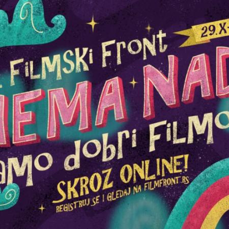 """OD ČETVRTKA 18. FILMSKI FRONT POD SLOGANOM """"NEMA NADE, SAMO DOBRI FILMOVI"""""""